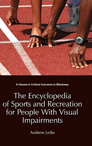 Encyclopedia of Sports Recreation for People with Visual Impairments (Hardback)