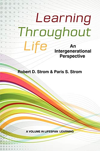 9781623960469: Learning Throughout Life: An Intergenerational Perspective (Lifespan Learning)