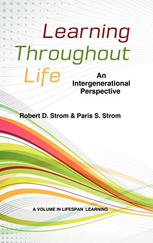 9781623960476: Learning Throughout Life: An Intergenerational Perspective (Hc) (Lifespan Learning)