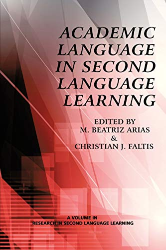 9781623961145: Academic Language In Second Language Learning (Research in Second Language Learning)