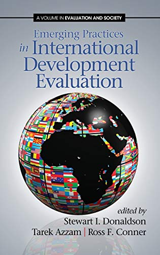 9781623961848: Emerging Practices in International Development Evaluation (Hc) (Evaluation and Society)