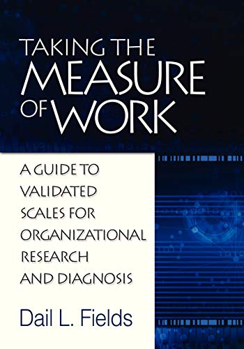9781623962197: Taking the Measure of Work: A guide to Validated Measures for Organizational Research and Diagnosis
