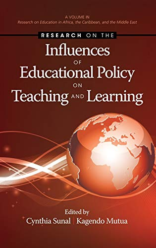 Research on the Influences of Educational Policy on Teaching and Learning (Hc) (Research on ...