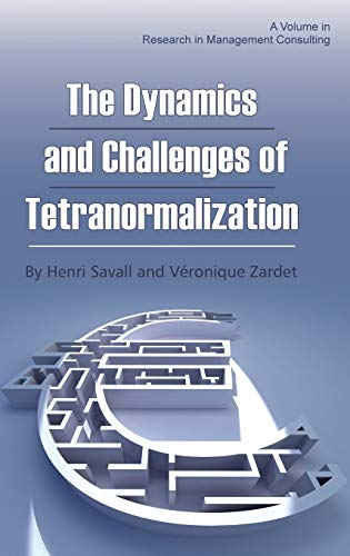 The Dynamics and Challenges of Tetranormalization (Hc): Henri Savall