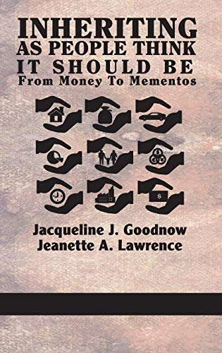 9781623962968: Inheriting as People Think It Should Be: From Money to Mementos (Hc)