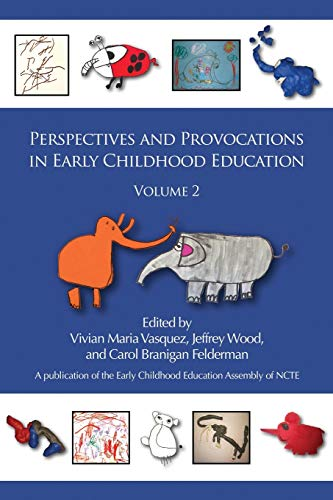 Perspectives and Provocations in Early Childhood Education, Volume 2 (Early Childhood Education ...