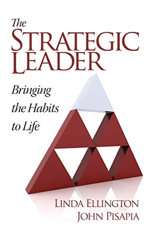 9781623963415: The Strategic Leader: Bringing the Habits to Life (Hc)