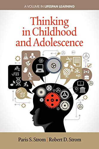 9781623964337: Thinking in Childhood and Adolescence (Lifespan Learning)