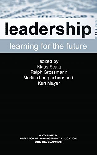 9781623964610: Leadership Learning for the Future (Hc) (Research in Management Education and Development)