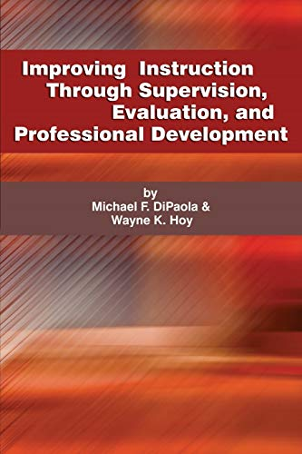 9781623964788: Improving Instruction Through Supervision, Evaluation, and Professional Development