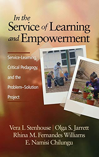 9781623965457: In the Service of Learning and Empowerment: Service-Learning, Critical Pedagogy, and the Problem-Solution Project (Hc)