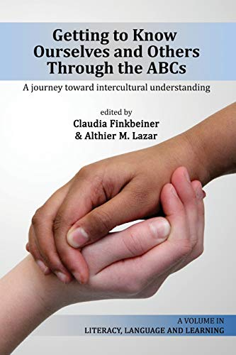 9781623967680: Getting to Know Ourselves and Others Through the ABC's: A Journey Toward Intercultural Understanding (Literacy, Language & Learning)