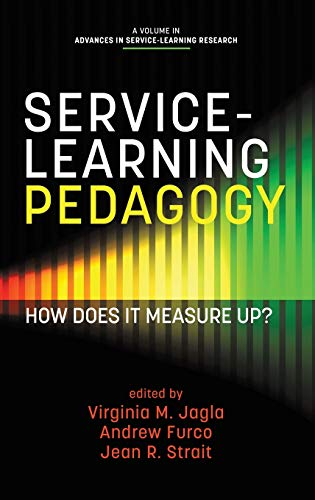 9781623969561: Service-Learning Pedagogy: How Does It Measure Up? (HC) (Advances in Service-learning Research)