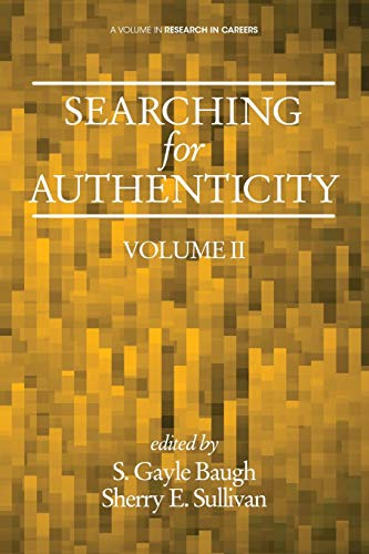 9781623969820: Searching for Authenticity (Research in Careers)