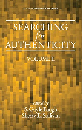 9781623969837: Searching for Authenticity (HC) (Research in Careers)
