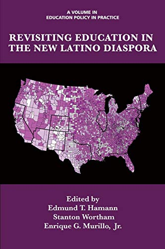 9781623969936: Revisiting Education in the New Latino Diaspora (Education Policy in Practice: Critical Cultural Studies)