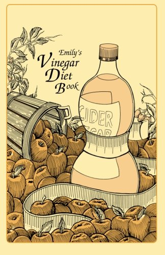 Emily's Vinegar Diet Book (1623970350) by Thacker, Emily