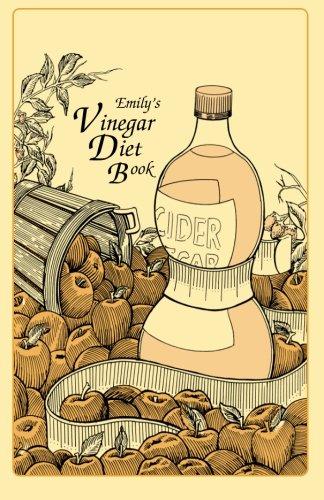 9781623970352: Emily's Vinegar Diet Book
