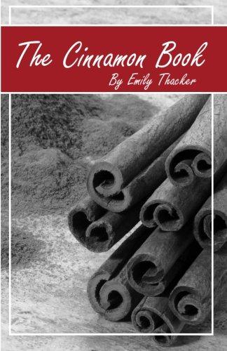 9781623970567: The Cinnamon Book