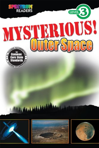 9781623991531: Mysterious! Outer Space (Spectrum Readers Level 3)