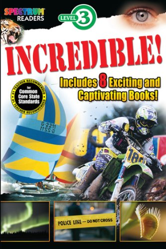 Incredible! Reader, Grades 1 - 2 (Spectrum® Readers): Kenah, Katharine, Domnauer, Teresa