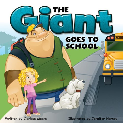 9781623991654: The Giant Goes to School Storybook, Grades K - 3