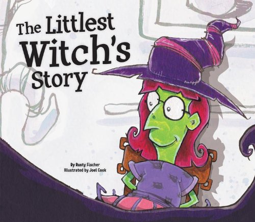 The Littlest Witch's Story (Story Time for Little Monsters): Fischer, Rusty