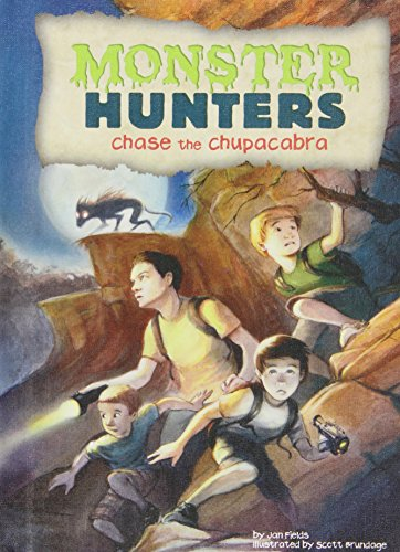 9781624020445: Chase the Chupacabra (Monster Hunters)