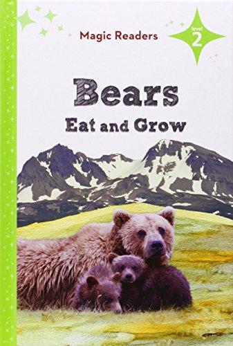 9781624020582: Bears Eat and Grow (Magic Readers: Level 2)