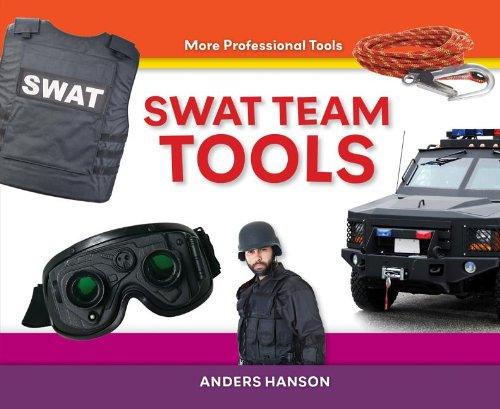 9781624030765: Swat Team Tools (More Professional Tools)