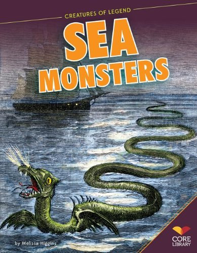 9781624031526: Sea Monsters (Creatures of Legend)