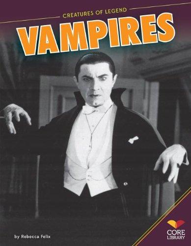 Vampires (Creatures of Legend): Felix, Rebecca