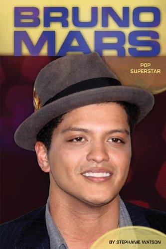 Bruno Mars: Pop Superstar: Stephanie Watson