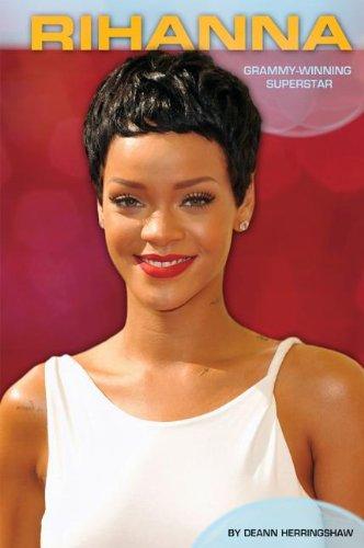Rihanna: Grammy-Winning Superstar (Library Binding): DeAnn Herringshaw