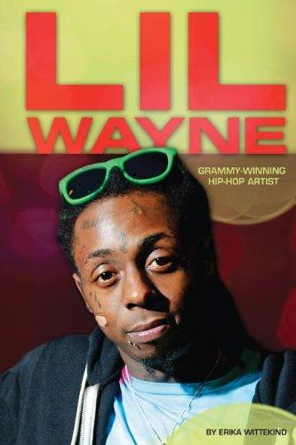 9781624032295: Lil Wayne: Grammy-Winning Hip-Hop Artist (Contemporary Lives)