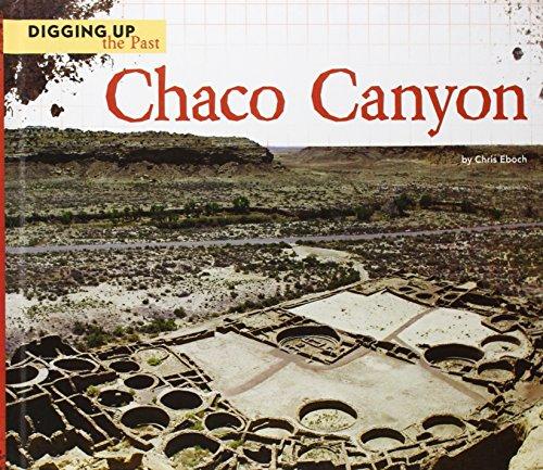 Chaco Canyon (Library Binding): Chris Eboch