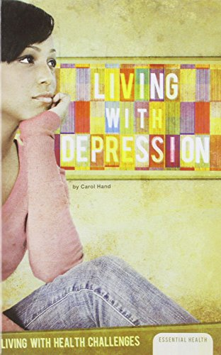 Living with Depression (Living with Health Challenges (Abdo)): Hand, Carol