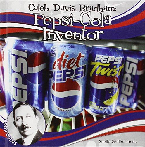 9781624033155: Caleb Davis Bradham: Pepsi-Cola Inventor