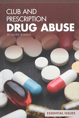 Club and Prescription Drug Abuse (Library Binding): Valerie Bodden