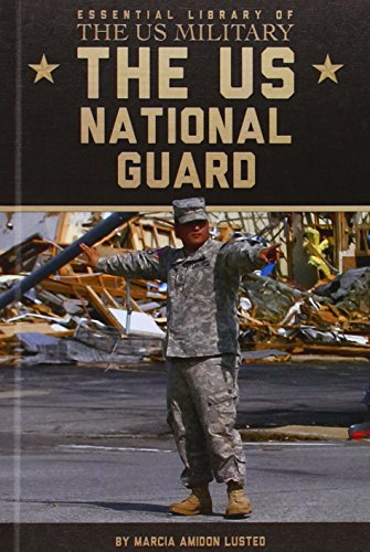 9781624034367: The US National Guard (Essential Library of the US Military)