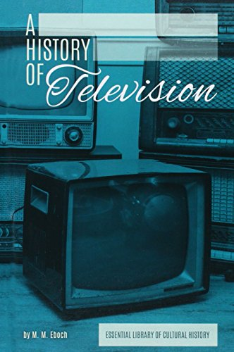 History of Television: M M Eboch