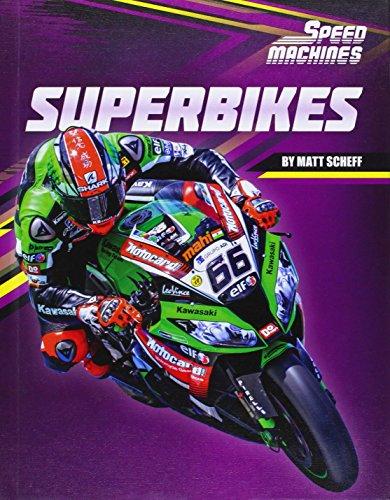 Superbikes (Speed Machines): Scheff, Matt