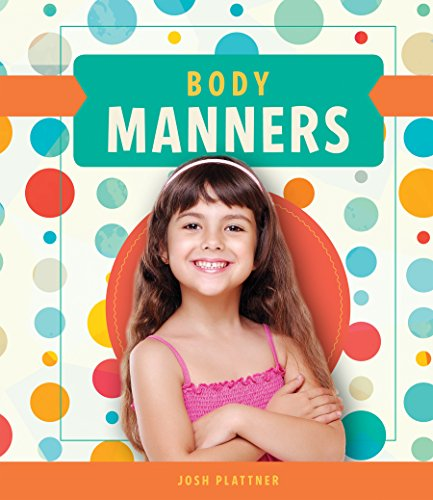 9781624037146: Body Manners