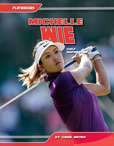 Michelle Wie:: Golf Superstar: Bates, Greg