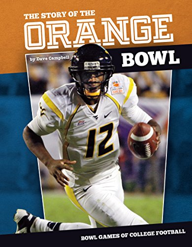 Story of the Orange Bowl (Hardcover): Dave Campbell