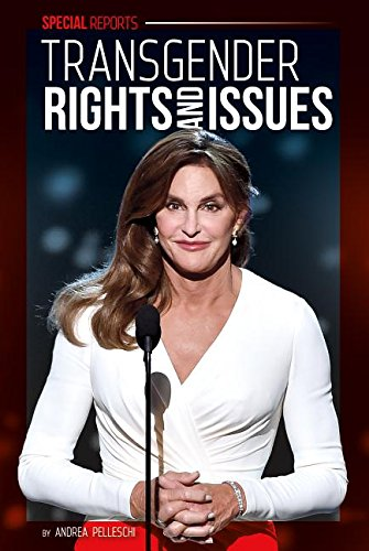 Transgender Rights and Issues (Library Binding): Andrea Pelleschi