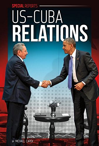 Us-Cuba Relations (Library Binding): Michael Capek