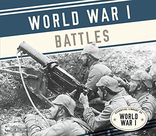9781624039270: World War I Battles (Essential Library of World War I)