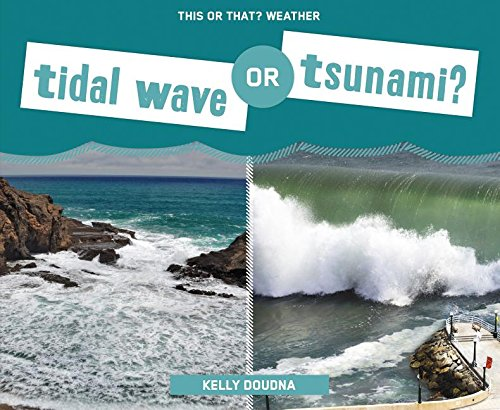 9781624039560: Tidal Wave or Tsunami? (This or That? Weather)