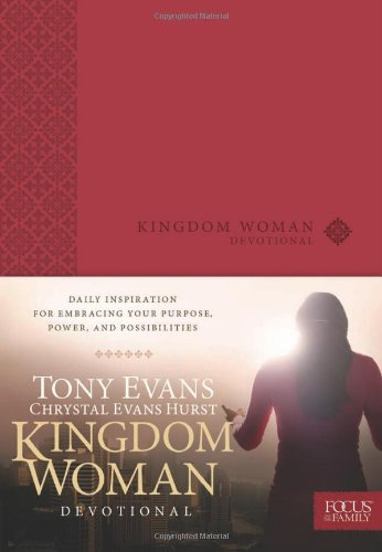 Kingdom Woman Devotional: Daily Inspiration for Embracing Your Purpose, Power, and Possibilities: ...